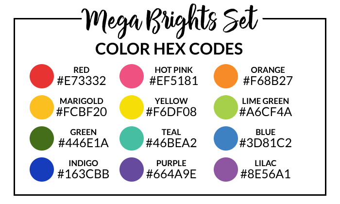 Mega Brights Hex Codes