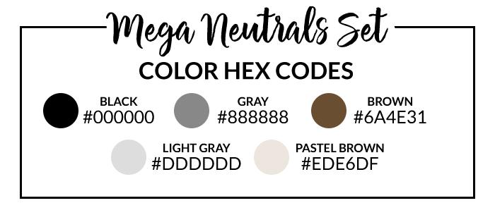 Mega Neutrals Hex Code