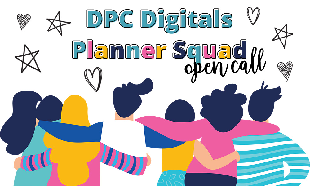 DPC Digitals Planner Squad Open Call