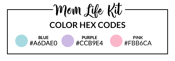 Mom Life Hex Codes
