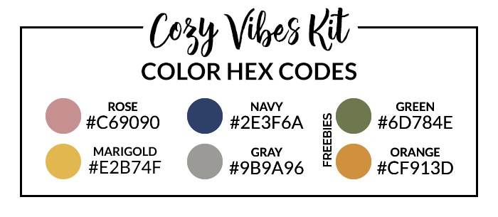 Cozy Vibes Hex Codes | @DPCDigitals