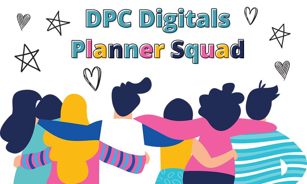 DPC PLANNER SQUAD | @dpcdigitals
